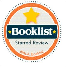 Booklist Starred Review